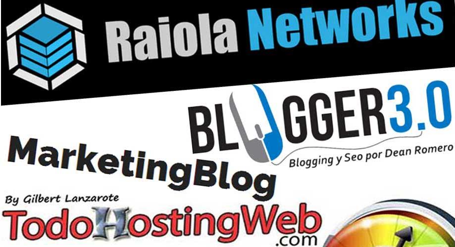 Hosting Raiola Networks, MarketingBlog, Blogger3.0 y TodoHostingWeb